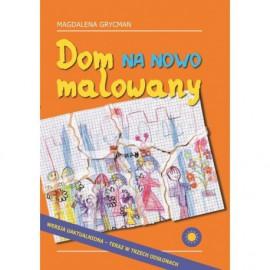 DOM NA NOWO MALOWANY